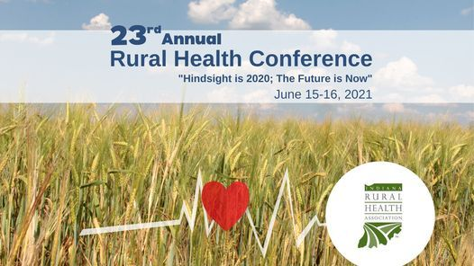 23rd Annual Indiana Rural Health Conference, 15 June | Event in French Lick | AllEvents.in