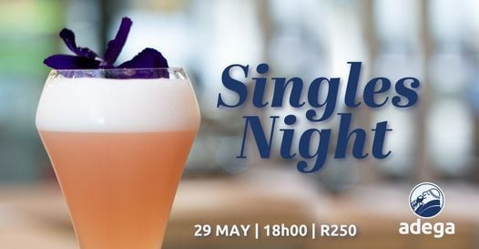 Adega Single's Night, 29 May | Event in Bedfordview | AllEvents.in