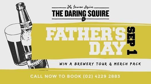 A Daring Fathers Day at The Daring Squire, Wollongong
