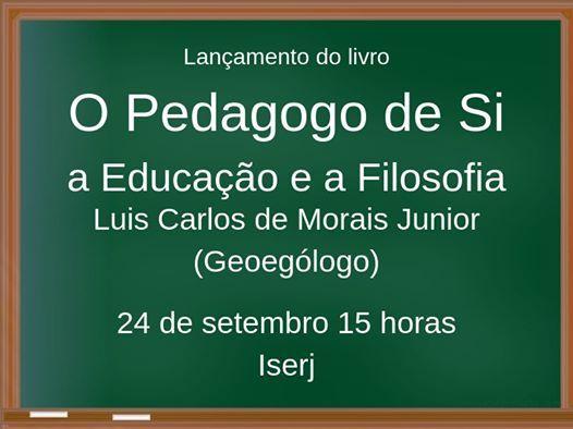 O Pedagogo de Si a Educao e a Filosofia (autgrafos)