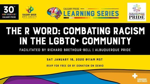 The R Word: Combating Racism in the LGBTQ+ Community, 16 January | Online Event | AllEvents.in