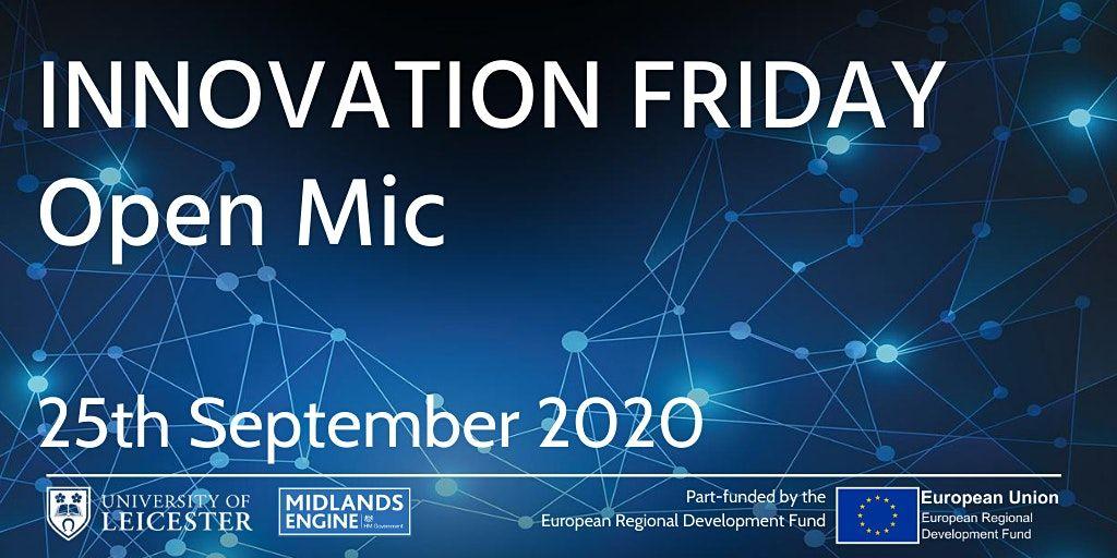 Innovation Friday Online - Open Mic