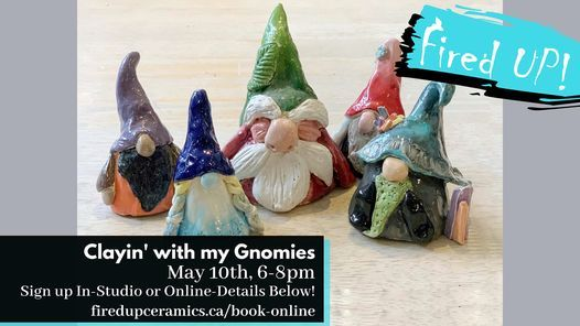 Clayin' with your Gnomies Class, 10 May | Event in Victoria | AllEvents.in