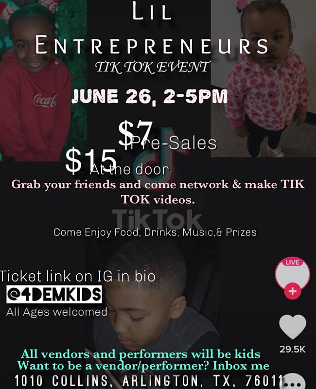 Lil Entrepreneur Tik Tok Event, 26 June | Event in Arlington | AllEvents.in