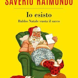 Saverio Raimondo presenta Io esisto. Babbo Natale vuota il sacco