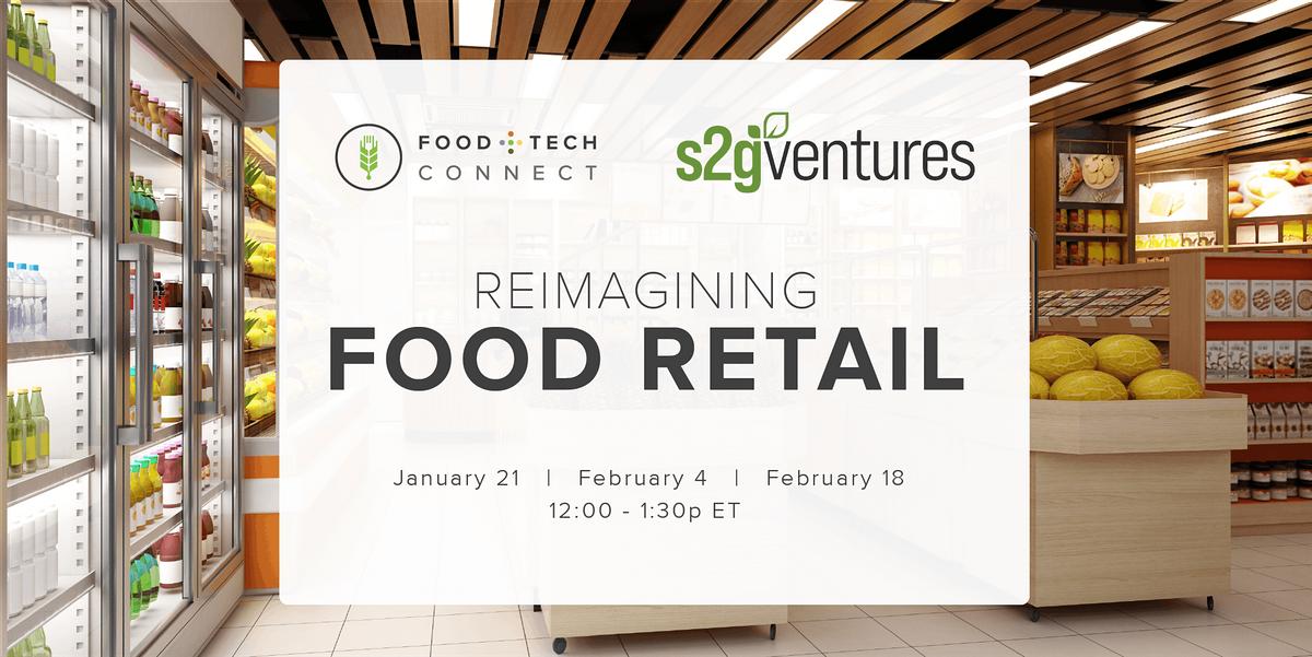 Reimagining Food Retail   Online Event   AllEvents.in
