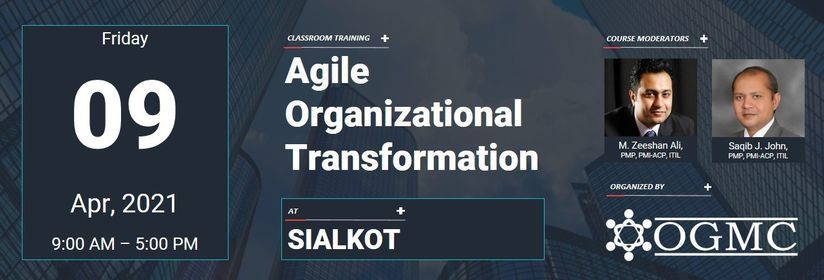 Agile Organizational Transformation [Sialkot], 9 April | Event in Sialkot | AllEvents.in