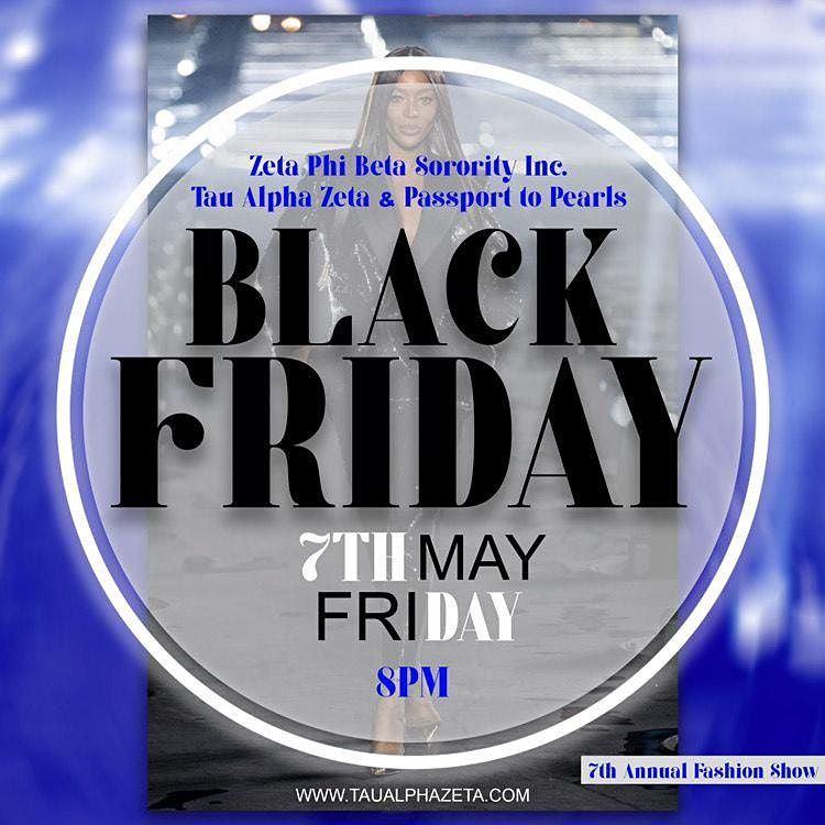 Black Friday 7th Annual Scholarship Fashion Show, 7 May | Online Event | AllEvents.in