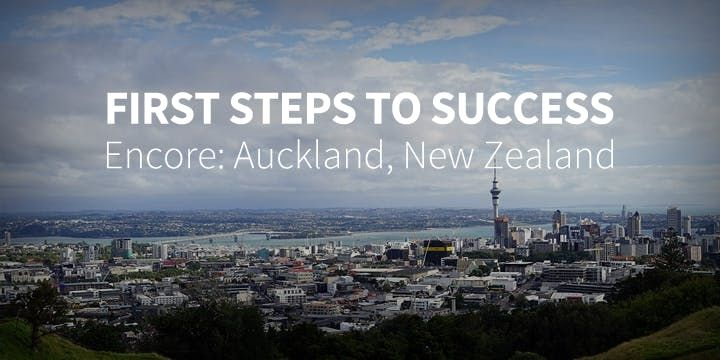 First Steps to Success Encore in Auckland New Zealand - October 4-6 2019