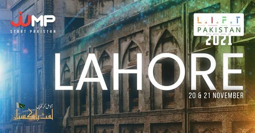 LIFT Pakistan 2021 - Lahore, 20 November | Event in Gujranwala | AllEvents.in