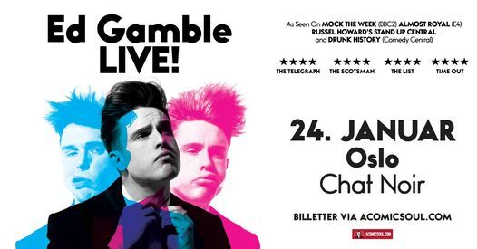 Ed Gamble // Chat Noir // 24 Januar | Event in Oslo | AllEvents.in