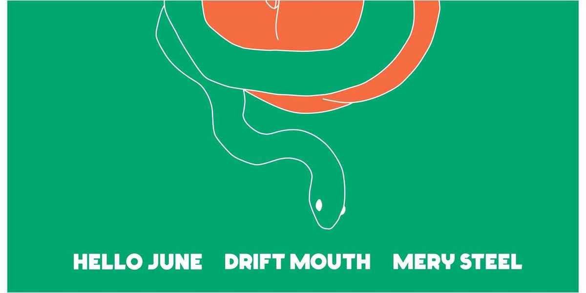 Hello June w/ Drift Mouth & Mery Steel at Ace of Cups
