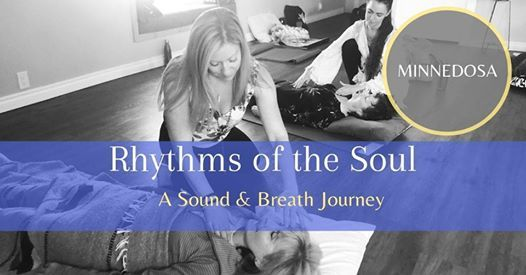 Rhythms of the Soul - Minnedosa