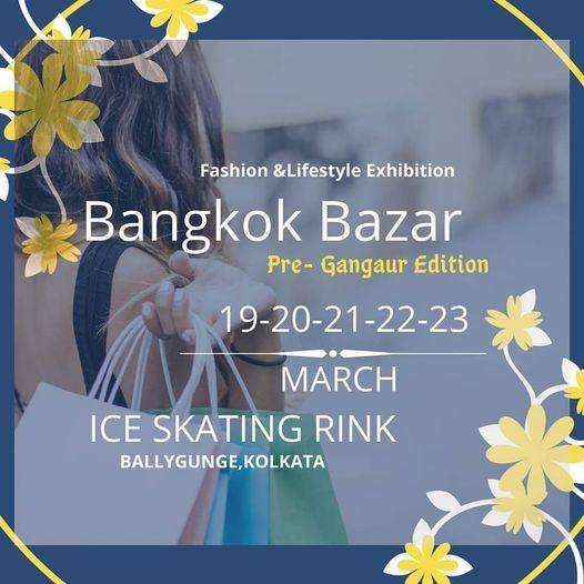 Bangkok Bazar, 19 March | Event in Kolkata | AllEvents.in