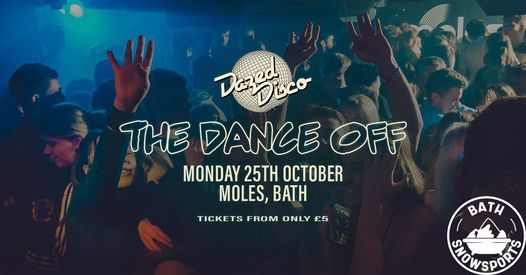 Bath Snowsports/Dazed Disco Bath: The Dance Off | Event in Bath | AllEvents.in