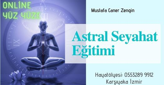 Astral Seyahat Eğitimi | Event in Izmir | AllEvents.in