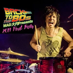 MAD Presents Backto the 80s Vol.3 2019 Final Party