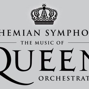 BOHEMIAN SYMPHONY THE MUSIC OF QUEEN ORCHESTRATED