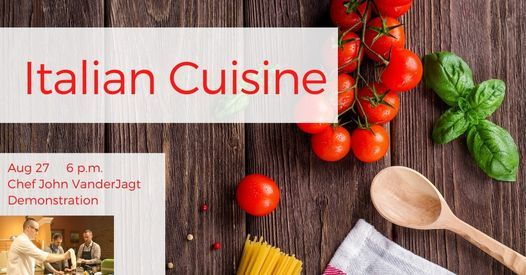 Italian Cuisine: Demonstration Cooking Class, 27 August | Event in Holland | AllEvents.in