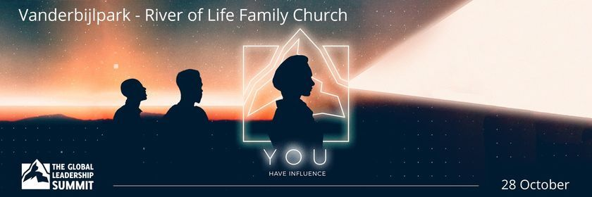 The Global Leadership Summit 2021 - VDB @ River of Life Family Church, 28 October   Event in Vanderbijlpark