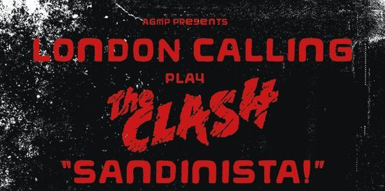 London Calling play The Clash - Sandinista!, 5 February   Event in Manchester   AllEvents.in