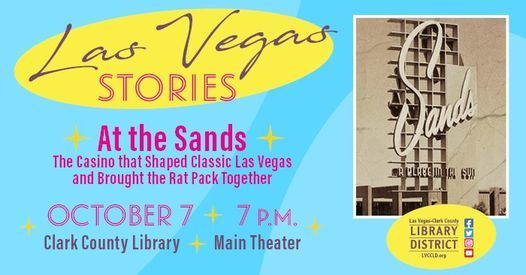 Las Vegas Stories: At the Sands   The Casino that Shaped Las Vegas, 7 October   Event in Las Vegas   AllEvents.in