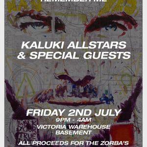 Kaluki Presents  Pete Zorba Remember Me