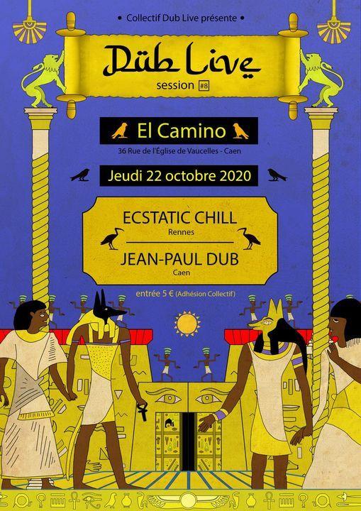 Dub Live Session8 Ecstatic Chill Jean-Paul Dub