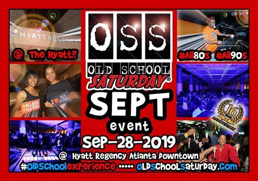 Next Old School Saturday (OSS) at Omni  Aug-24-2019