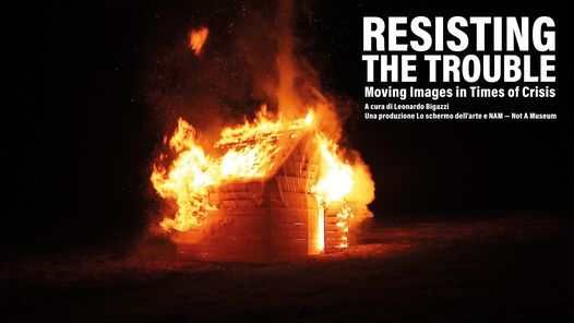 Resisting the Trouble – Moving Images in Times of Crisis | Event in Florence | AllEvents.in
