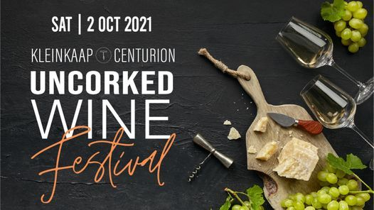 UNCORKED: Kleinkaap Wine Festival, 5 September | Event in Pretoria | AllEvents.in