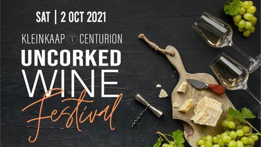 UNCORKED: Kleinkaap Wine Festival, 2 October | Event in Pretoria | AllEvents.in