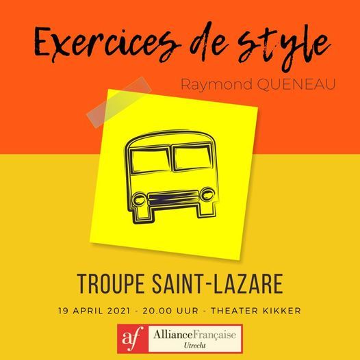 Theater: Exercices de style van Raymond Queneau (F), 19 April | Event in Utrecht | AllEvents.in