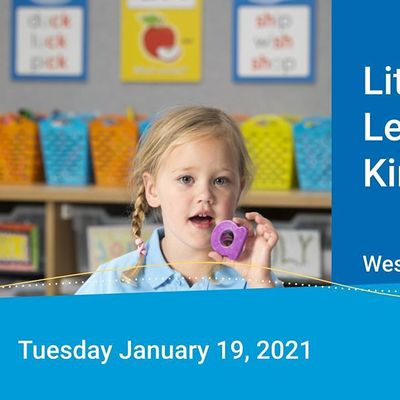 Literacy and Learning in Kindergarten January 2021