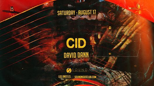 Sound presents CID w David Dann