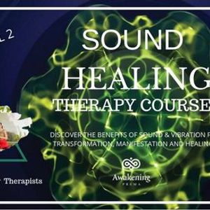 Sound Healing Therapy Course Level 2
