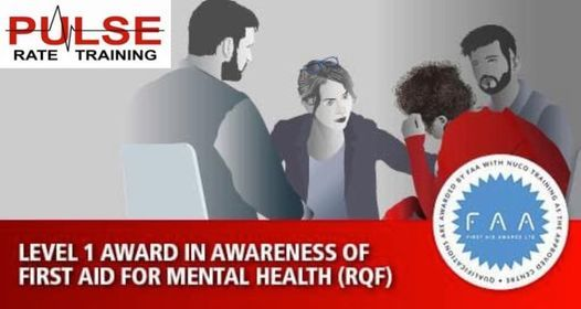 LEVEL 1 AWARD IN AWARENESS OF FIRST AID FOR MENTAL HEALTH (RQF), 16 March | Event in Kingston upon Hull | AllEvents.in