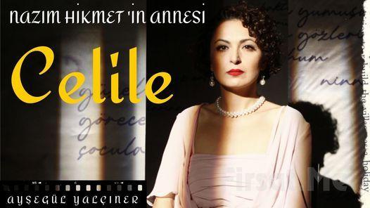 Celile'(Nazım Hikmet'in Annesi) Tiyatro Oyunu Bileti 90 TL yerine 60 TL   Event in Tekirdað   AllEvents.in