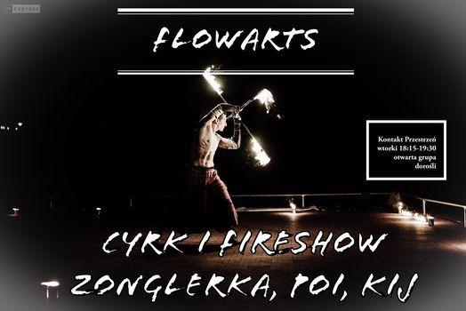 FlowArts: Cyrk i Fireshow. Żonglerka, poi, kij | Event in Kraków | AllEvents.in
