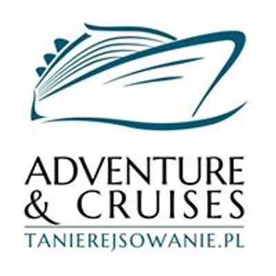 Adventure & Cruises - Tanierejsowanie.pl