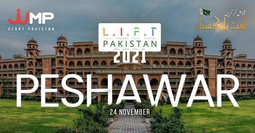 LIFT Pakistan 2021 - Peshawar, 24 November   Event in Peshawar   AllEvents.in