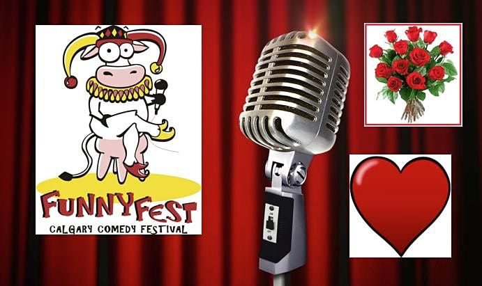 Sat. FEB. 12, 2022 - Valentine COMEDY Extravaganza @ 6 pm, 12 February | Event in Calgary | AllEvents.in
