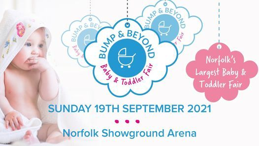 The Norfolk Bump & Beyond Baby and Toddler Fair 2021, 19 September | Event in Norwich | AllEvents.in