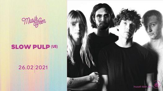 Slow Pulp (US) | Musikcaféen, 26 February | Event in Copenhagen | AllEvents.in