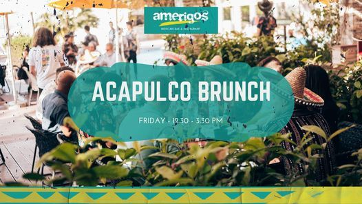Acapulco Brunch is Back!   Event in Abu Dhabi   AllEvents.in