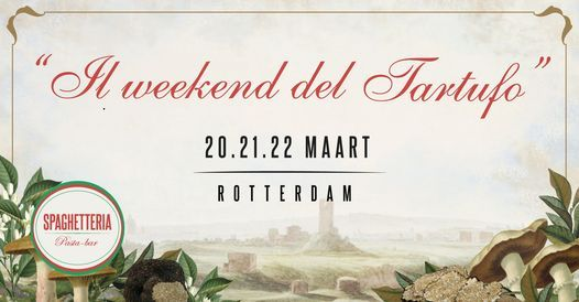 Spaghetteria Rotterdam - Il weekend del tartufo, 17 September | Event in Rotterdam | AllEvents.in
