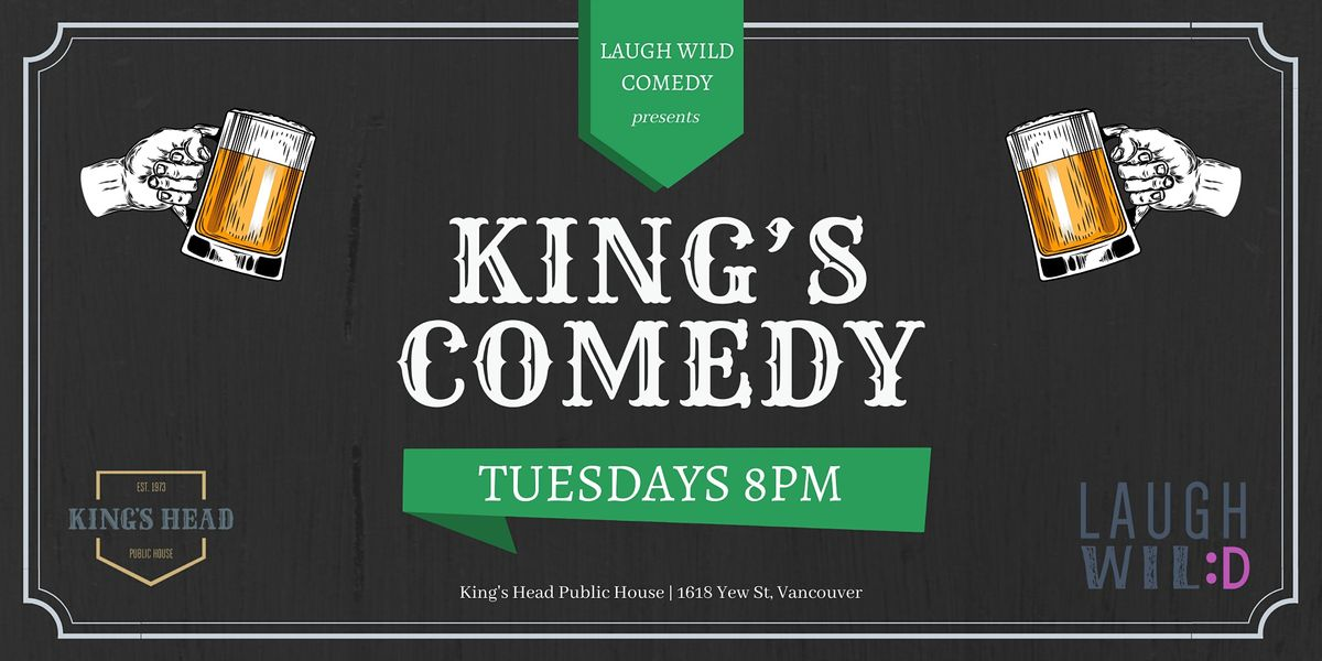 King's Comedy: It's Back! | Event in Vancouver | AllEvents.in