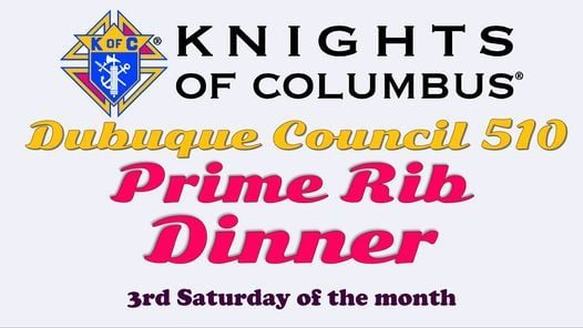 KofC Prime Rib Dinner - Knights of Columbus Council 510, 19 December | Event in Dubuque | AllEvents.in