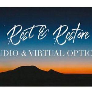 Rest & Restore (In Studio & Virtual)