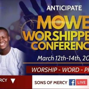MOWE WORSHIPERS CONFERENCE 2021